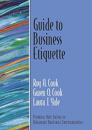 Guide to Business Etiquette (Guide to Business Communication Series) 9780131449176