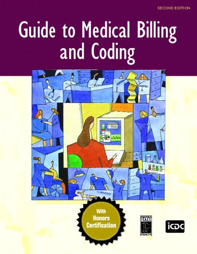 Guide to Medical Billing and Coding: An Honors Certification Book 9780131722521