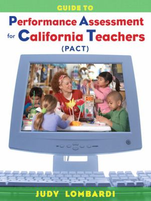 Guide to Performance Assessment for California Teachers (PACT) 9780132143141