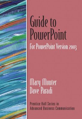 Guide to PowerPoint 9780131452404
