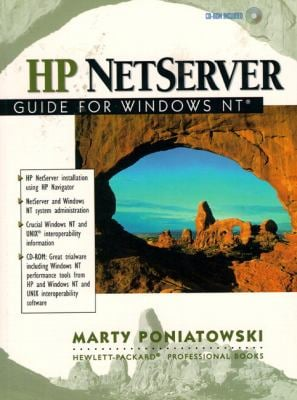 HP NETServer Guide for Windows NT [With Contains Powerful Trialware for Maximizing NT...] 9780139896828