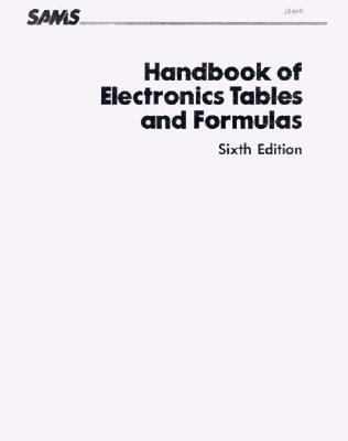Handbook of Electronics Tables and Formulas 9780138895938