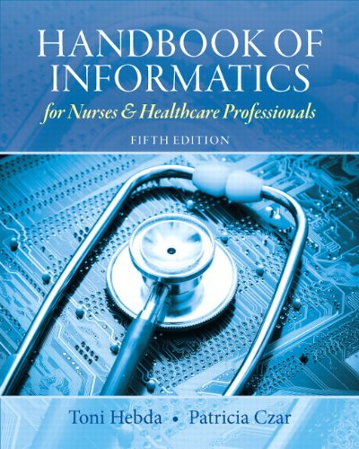 Handbook of Informatics for Nurses & Healthcare Professionals 9780132574952