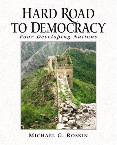 Hard Road to Democracy: Four Developing Nations 9780130334183