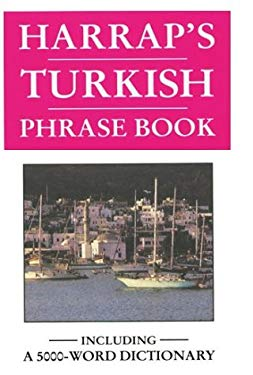Harrap's Turkish Phrase Book 9780133832334