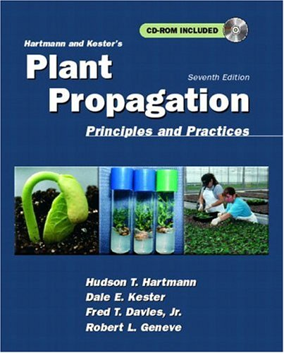 Hartmann and Kester's Plant Propagation: Principles and Practices [With CDROM] 9780136792352