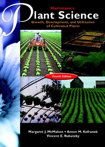 Hartmann's Plant Science: Growth, Development, and Utilization of Cultivated Plants 9780131140752