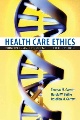 Health Care Ethics: Principles and Problems 9780132187909