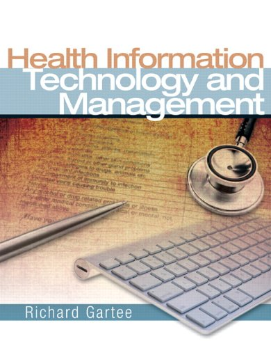 Health Information Technology and Management [With Access Code] 9780131592674