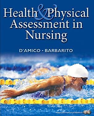 Health & Physical Assessment in Nursing 9780130493736