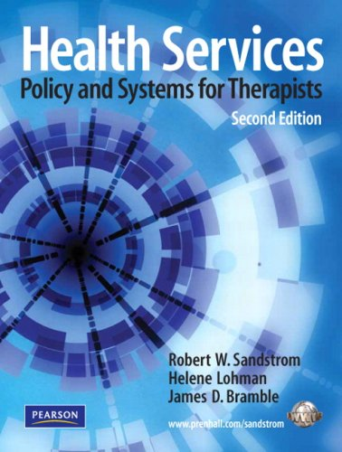 Health Services: Policy and Systems for Therapists 9780135146521