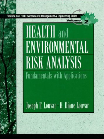 Health and Environmental Risk Analysis Volume 2: Fundamentals with Applications 9780131277397