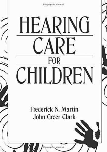 Hearing Care for Children 9780131247024