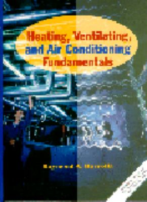 Heating, Ventilating, and Air Conditioning Fundamentals 9780131387515