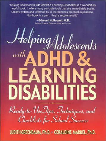 Helping Adolescents with ADHD & Learning Disabilities: Ready-To-Use Tips, Techniques, and Checklists for School Success 9780130167781