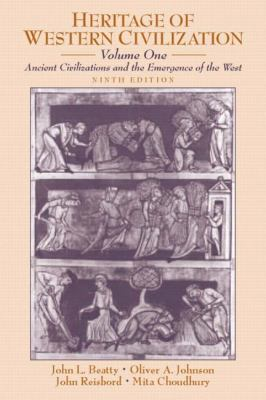 Heritage of Western Civilization, Volume 1: Ancient Civilizations and the Emergence of the West 9780130341273