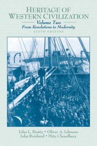 Heritage of Western Civilization, Volume 2 (from Revolutions to Modernity) 9780130341280