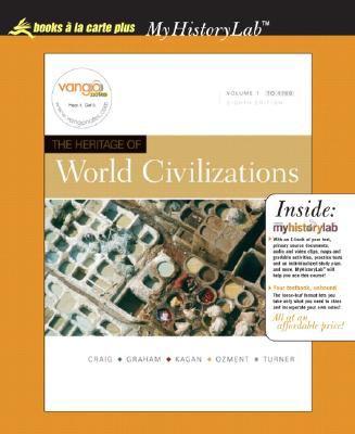 Heritage of World Civilizations, The, Volume I, Unbound (for Books a la Carte Plus)
