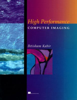 High Performance Computer Imaging 9780132683012