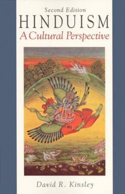 Hinduism: A Cultural Perspective 9780133957327