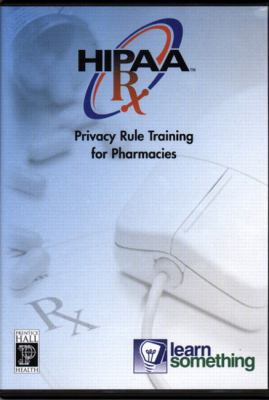 Hipaa Privacy RX: The Privacy Rule and Pharmacy Practice (CD-ROM Version) 9780131174054
