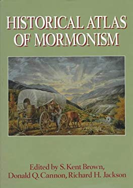 Historical Atlas of Mormonism 9780130451477