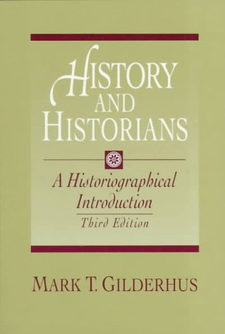 History and Historians: A Historiographical Introduction 9780132064910
