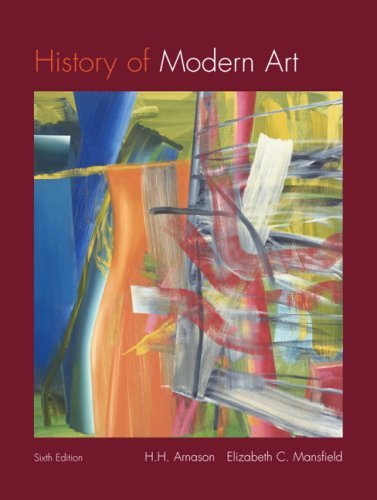 History of Modern Art: Painting, Sculpture, Architecture, Photography 9780136062066