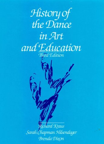 History of the Dance in Art and Education 9780133893625