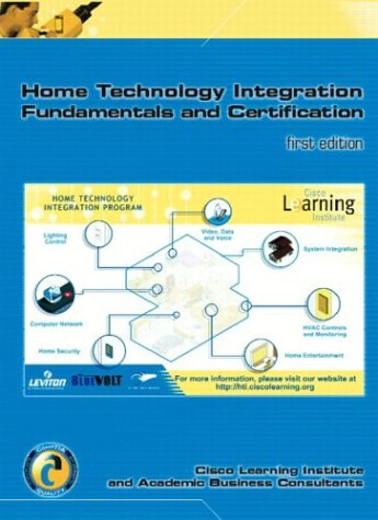 Home Technology Integration+ (Text & Lab Manual W/Software Certification Kit) 9780131421066