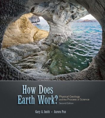 How Does Earth Work: Physical Geology and the Process of Science [With Access Code]