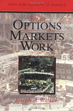 How the Options Markets Work: 6 9780134008882