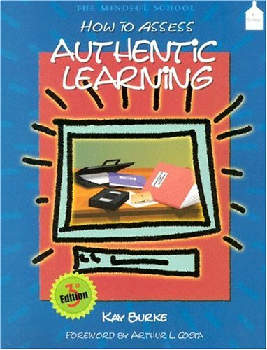 How to Assess Authentic Learning 9780130323002