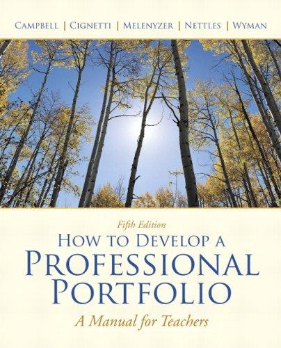 How to Develop a Professional Portfolio: A Manual for Teachers 9780137034543