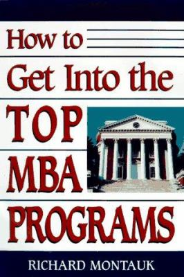 How to Get Into the Top MBA Programs 9780132463232