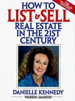 How to List and Sell Real Estate in the 21st Century 9780139201172