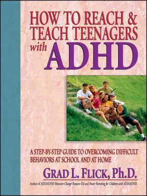 How to Reach & Teach Teenagers with ADHD 9780130320216