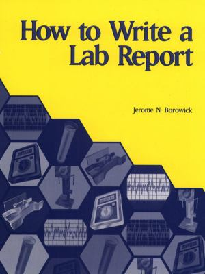 How to Write a Lab Report 9780130135629