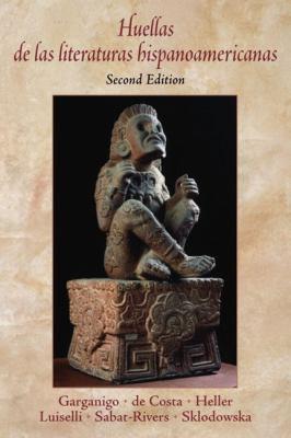 Huellas de Las Literaturas Hispanoamericanas 9780130618573
