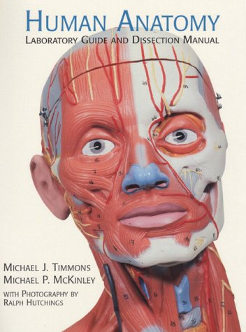 Human Anatomy Laboratory Guide And Dissection Manual By Michael P