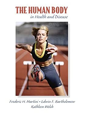 The Human Body in Health and Disease 9780138568160