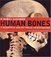 Human Bones: A Scientific and Pictorial Investigation 359209