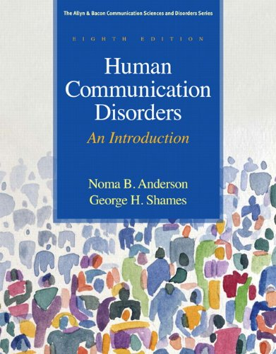 Human Communication Disorders: An Introduction 9780137061334