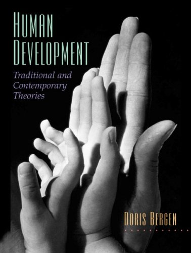 Human Development: Traditional and Contemporary Theories 9780131343979
