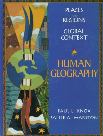 Human Geography: Places and Regions in Global Context 9780131414914
