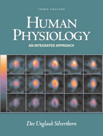 Human Physiology: An Integrated Approach with Interactive Physiology 9780131020153