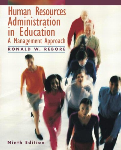 Human Resources Administration in Education: A Management Approach 9780137004812