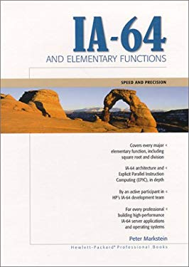 Ia-64 and Elementary Functions: Speed and Precision 9780130183484