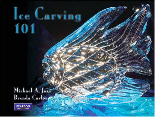 Ice Carving 101 9780132328456