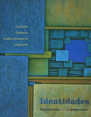 Identidades: Exploraciones E Interconexiones 9780132186858